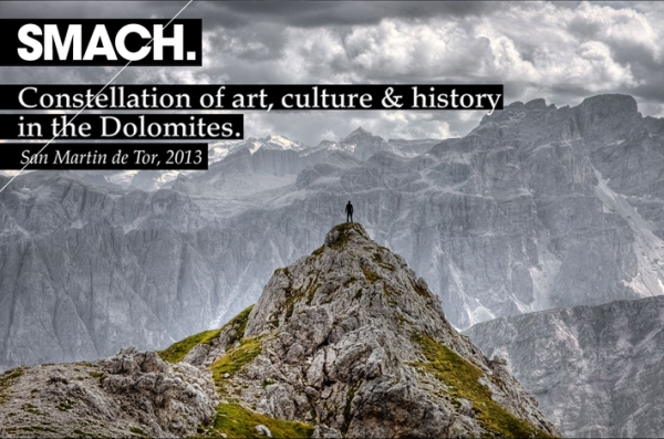 SMACH. Constellation of art, culture & history in the Dolomites